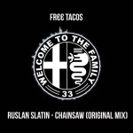 Ruslan Slatin - Chainsaw